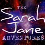 The Sarah Jane Adventures - Temporada 1