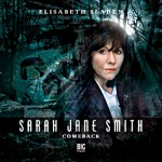 Sarah Jane Smith - Comeback