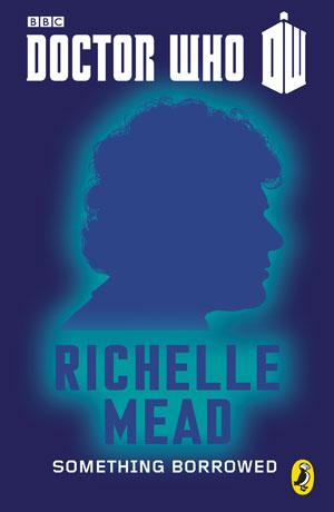 portada de Something Borrowed de Richelle Mead